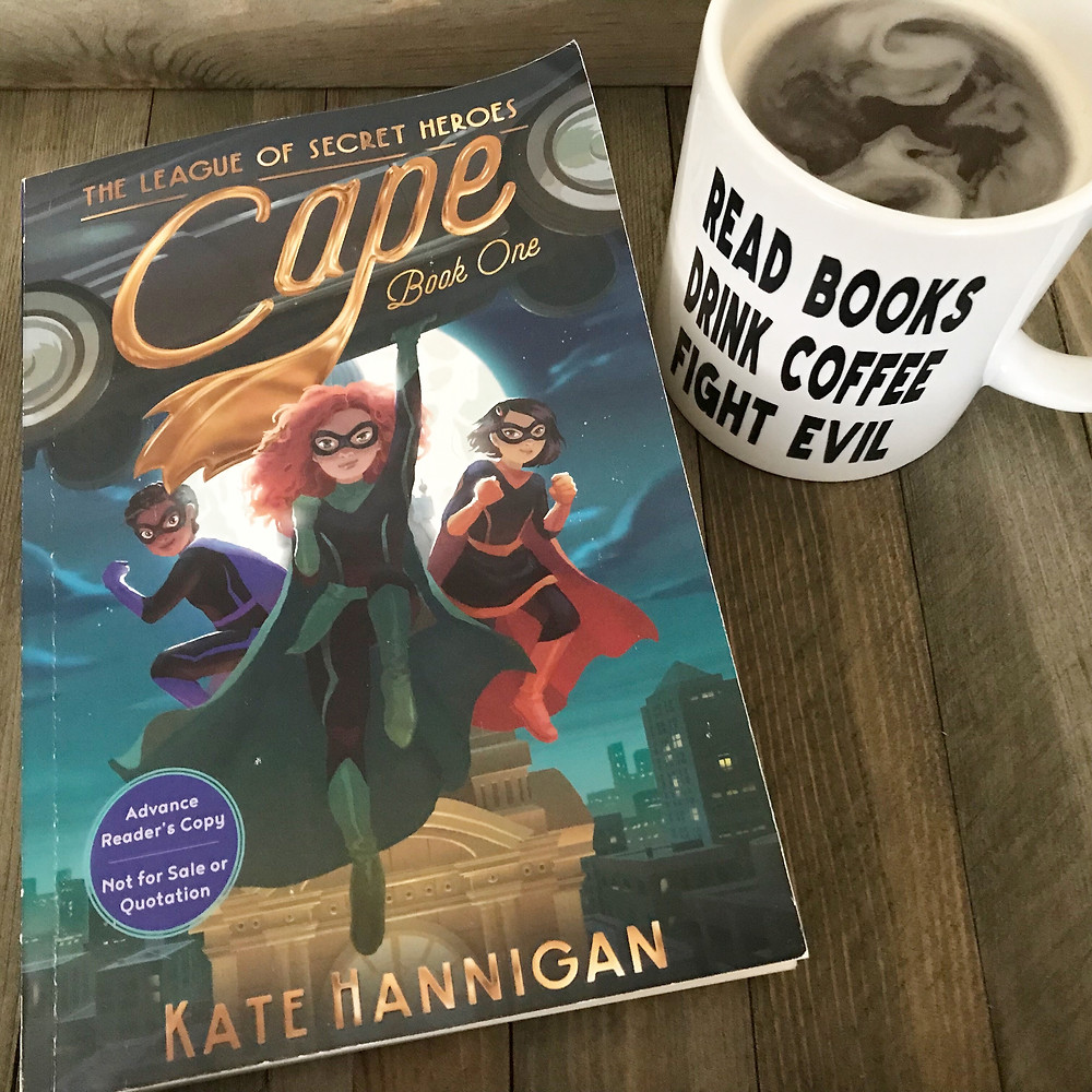 Cape The League of Secret Heroes Book One