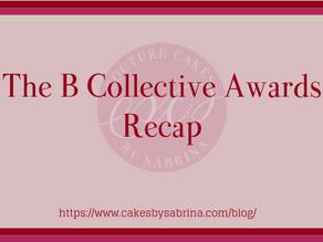 The B Collective Awards Recap