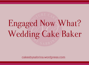 Engaged Now What? Hiring Your Wedding Baker