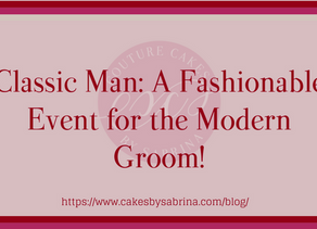 Classic Man: A Fashionable Event for the Modern Groom!