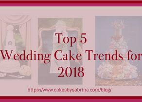 Top 5 Wedding Cake Trends for 2018