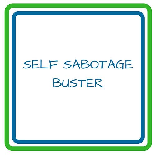 Self Sabotage Buster