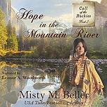 Call of Rockies - Hope in Mtn River AB.j