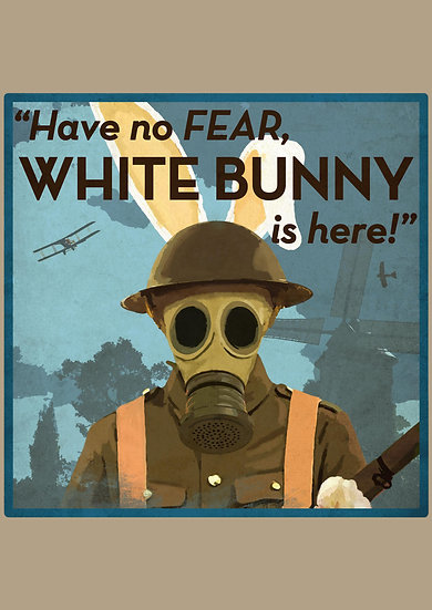 """WWI US Propaganda Poster """"Have No Fear, White Bunny is Here"""" Digital Download"""
