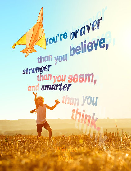 """Winnie the Pooh Quote Poster """"You're Braver Than You Believe"""" Digital Download"""