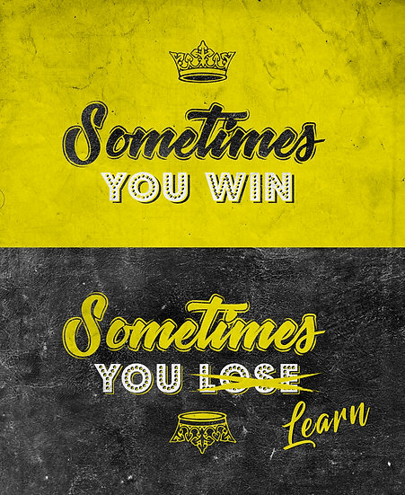 """Inspirational Poster """"Sometimes You Win, Sometimes You Learn"""" Digital Download"""
