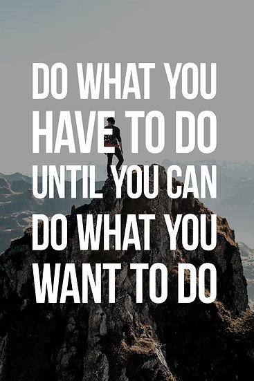 """Motivational Wall Decor """"Do What You Want To Do"""" Digital Download"""