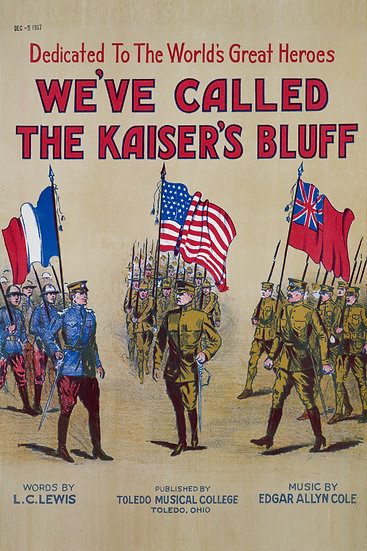 """WW1 Affiche Poster """"We've Called The Kaiser's Bluff"""" Digital Download"""