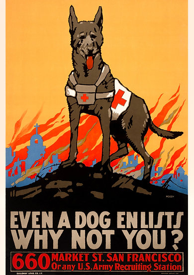 """WW1 US Recruiting Poster """"Even a Dog Enlists Why Not You?"""" Digital Download"""