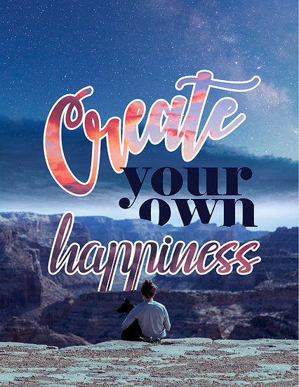 """Motivational Poster """"Create Your Own Happiness"""" Digital Download"""