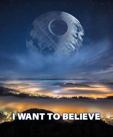 I Want To Believe Death Star Wall Art, Death Star Digital Download