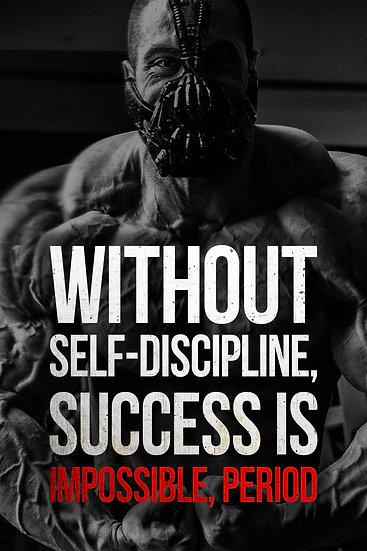 Inspiring Print Without Self-Discipline, Success Is Impossible Digital Download