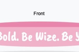"""""""Be Bold' Wristband"""