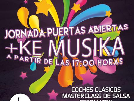 """JORNADA DE PUERTAS ABIERTAS  2018          + KE MUSIKA  WWW.MASKEMUSIKA.BIZ                """"ESP"""