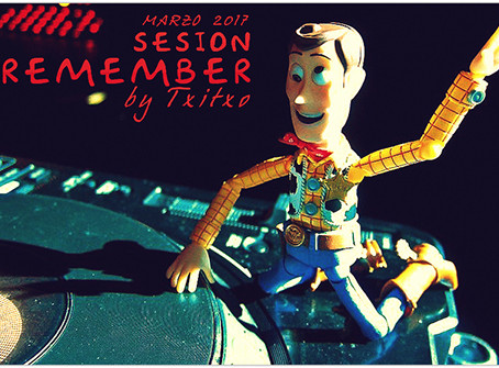SESION REMEMBER MARZO 2017         BY TXITXO DJ