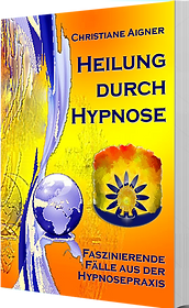 Buchempfehlung Heilung durch Hypnose