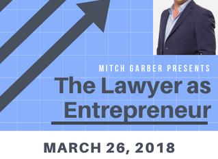 Mitch Garber Presents: The Lawyer as Entrepreneur