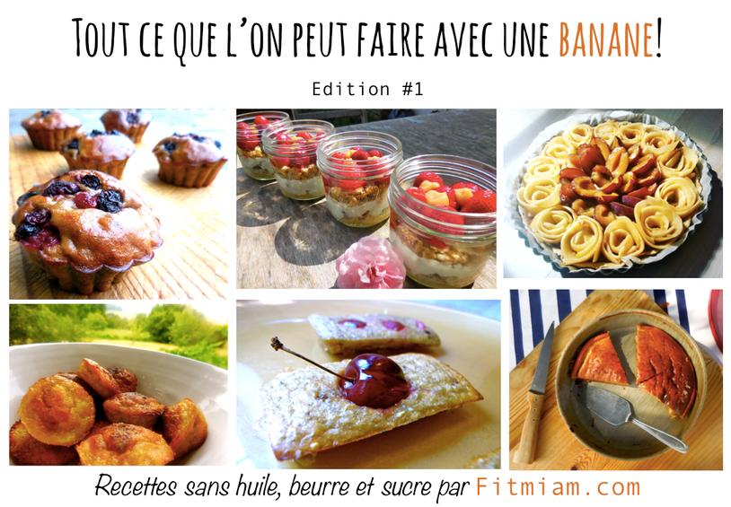 6 Desserts revisités à base de banane! Fruit du mois!