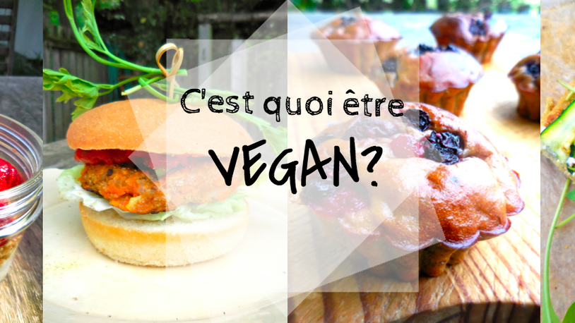 C'est quoi être Vegan?