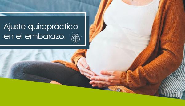 Ajuste quiropráctico durante el embarazo, ¿es seguro?