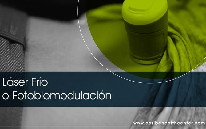 Láser Frío o Fotobiomodulación, ¿qué es y cómo se utiliza para terapia?