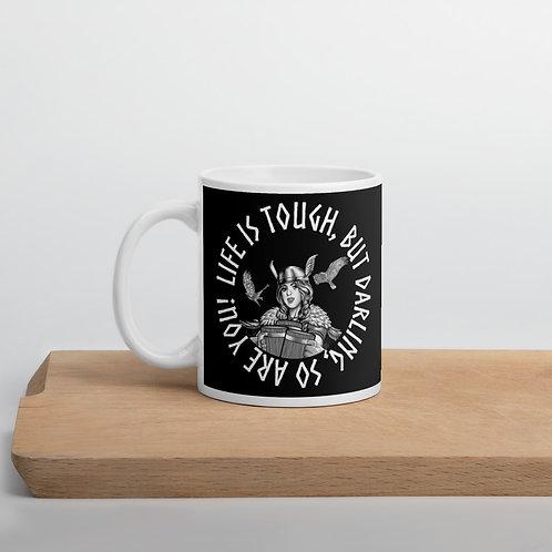 Tough life Mug