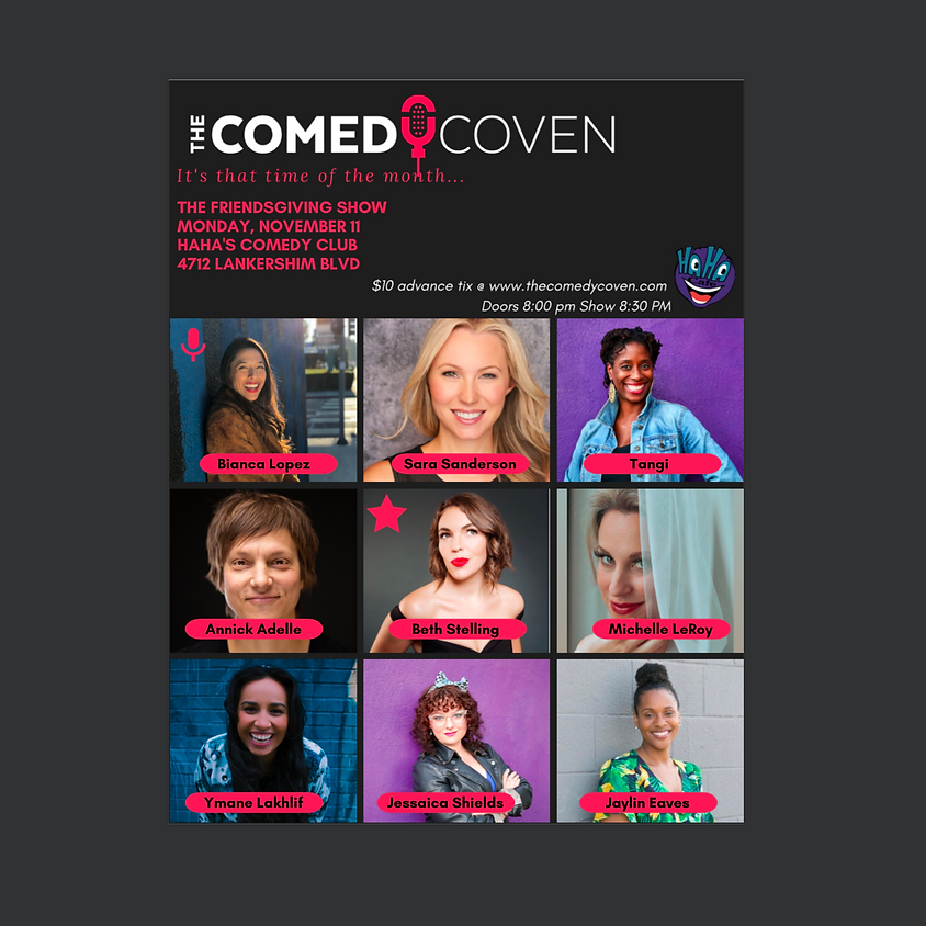 The Comedy Coven | FRIENDSgiving 2019 NEW