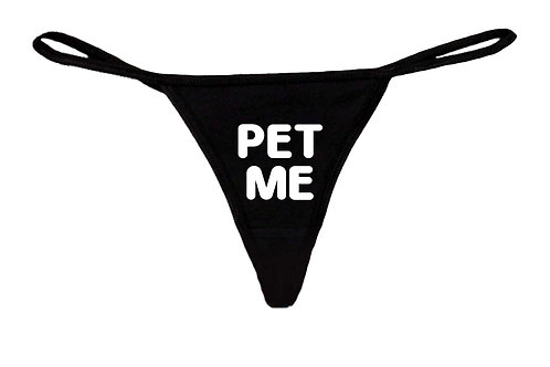 Women's Funny Sexy Thong Pet Me Lingerie Panties