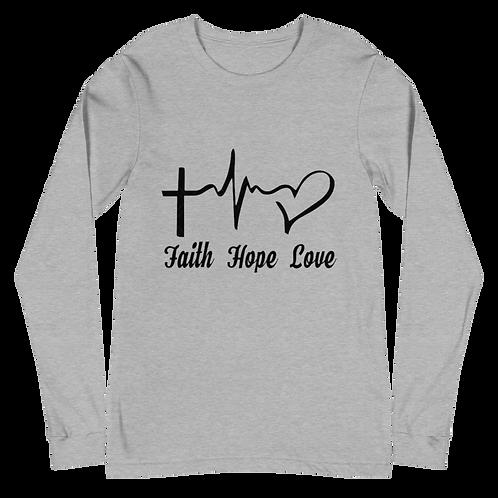 Faith Hope Love Unisex Long Sleeve Tee