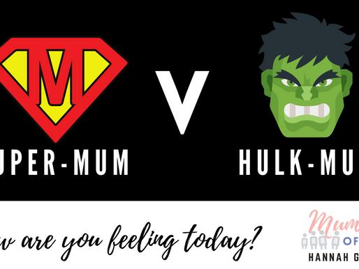 Super-Mum V Hulk-Mum