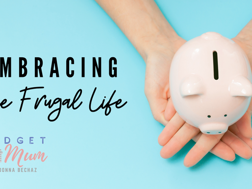 Embracing the Frugal Life