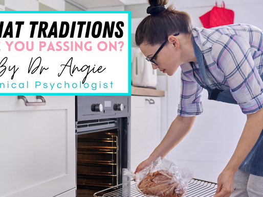 What traditions are you passing on?