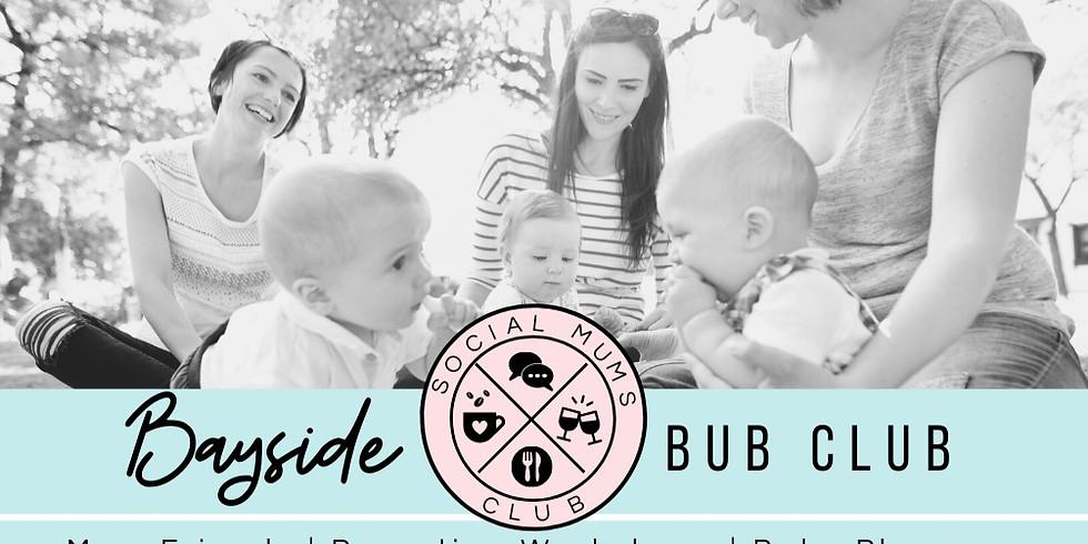 WEDNESDAY - Bayside Bub Club  (1)