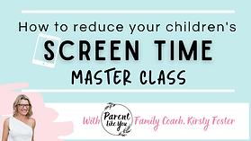 Reduce Screen time MASTER CLASS (1).png