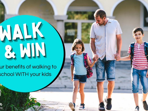 Walk and Win - four benefits of walking to school WITH your kids