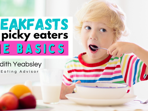 Breakfasts for picky eaters – the basics