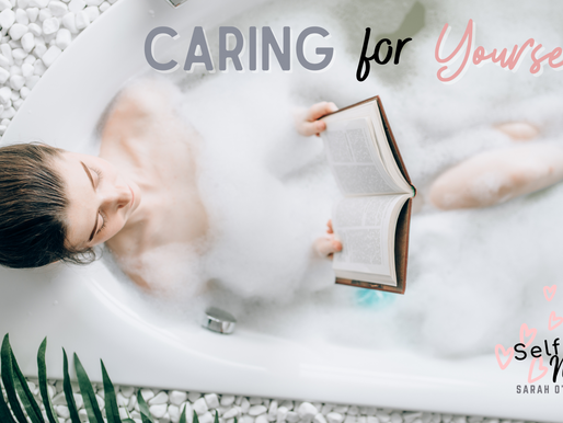 Caring for Yourself -  Re-connecting with the Inner You