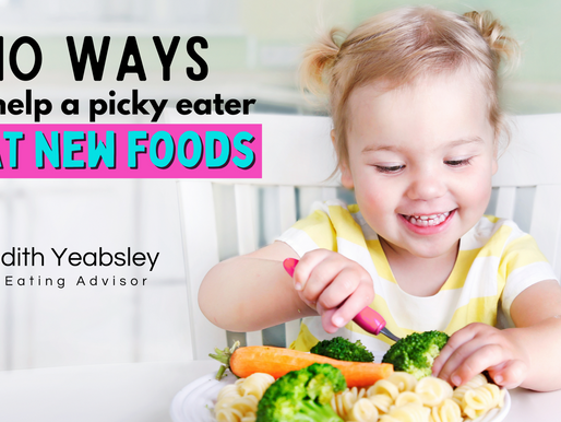 10 ways to help a picky eater eat new foods, especially fruit and vegetables