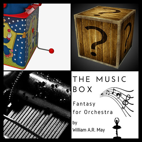 The Music Box: Fantasy for Orchestra