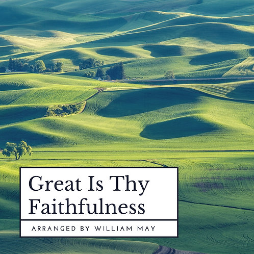 Great is Thy Faithfulness: Arranged for Orchestra