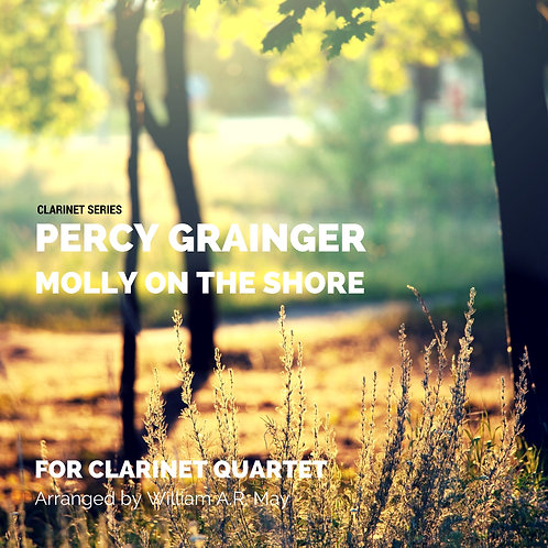 Molly On The Shore: for Clarinet Quartet