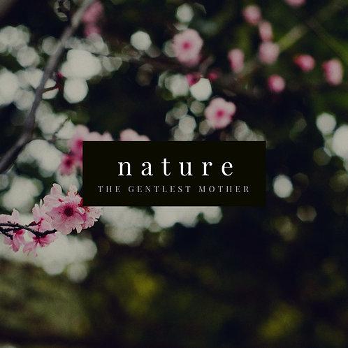 """Nature: the Gentlest Mother"" for Mezzo Soprano & Piano"