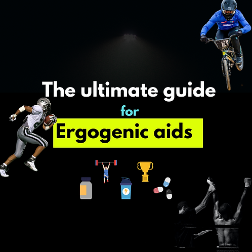 The ultimate guide for Ergogenic Aids in Sport Performance