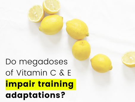 Do megadoses of antioxidants impair training adaptions?