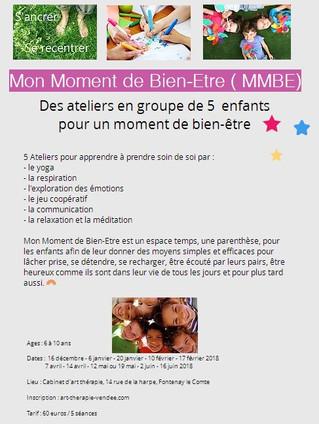 5 ateliers Mon Moment Bien-Etre :  du 16 décembre 2017 à février 2018 et d'avril à Juin 2018.
