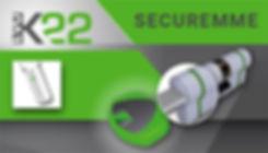 cylindre professionnel Securemme EVO K22 de haute sécurité
