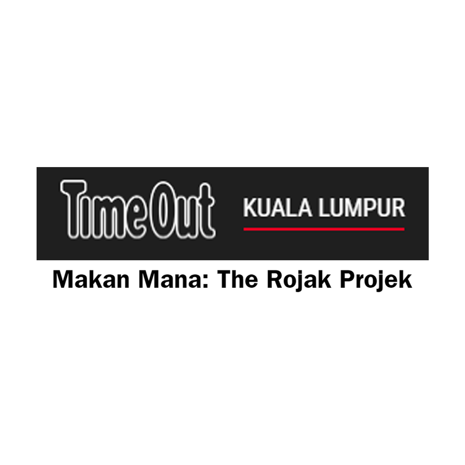 Time Out: Makan Mana