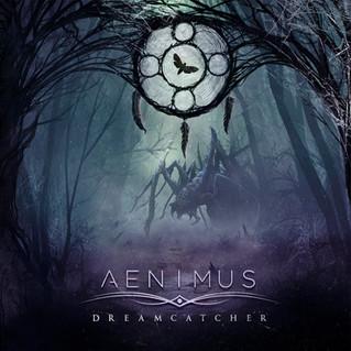 """Aenimus Unveil Dreamcatcher Cover Artwork & Track Listing + Release """"Before The Eons"""""""