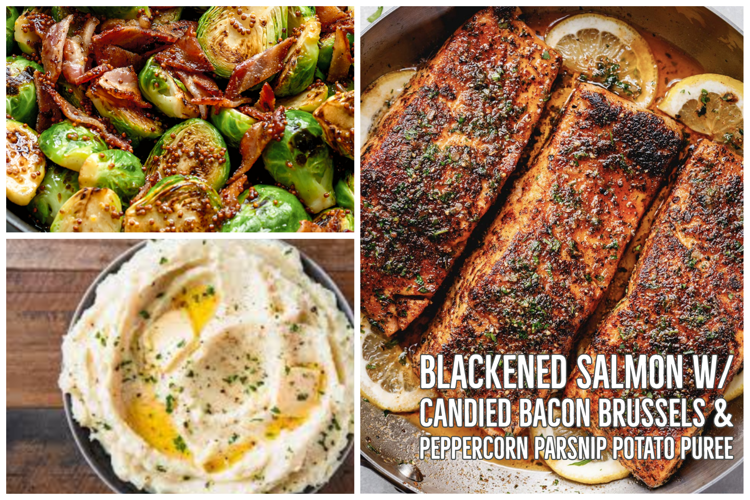 Blackened Salmon &Candied Bacon Brussels