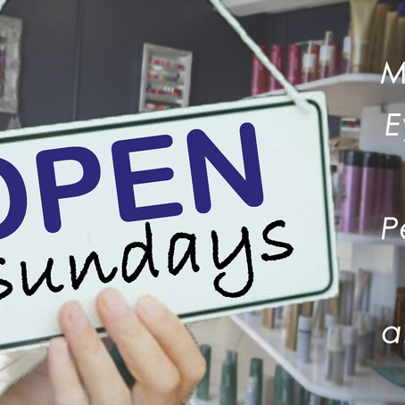 We're Now Open Sundays